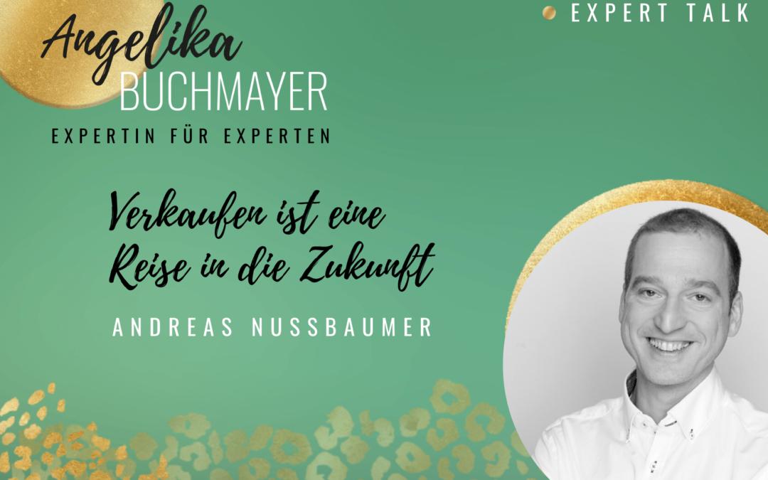 Andreas Nussbaumer: Verkaufen ist eine Reise in die Zukunft