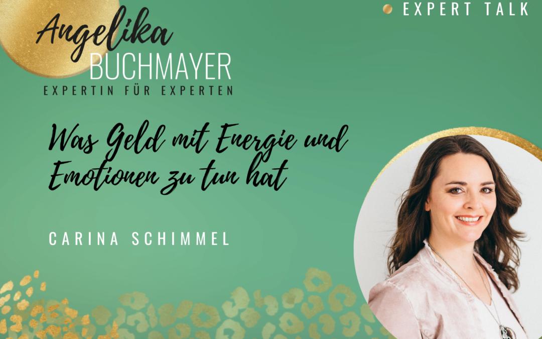Carina Schimmel: Was Geld mit Energie und Emotionen zu tun hat