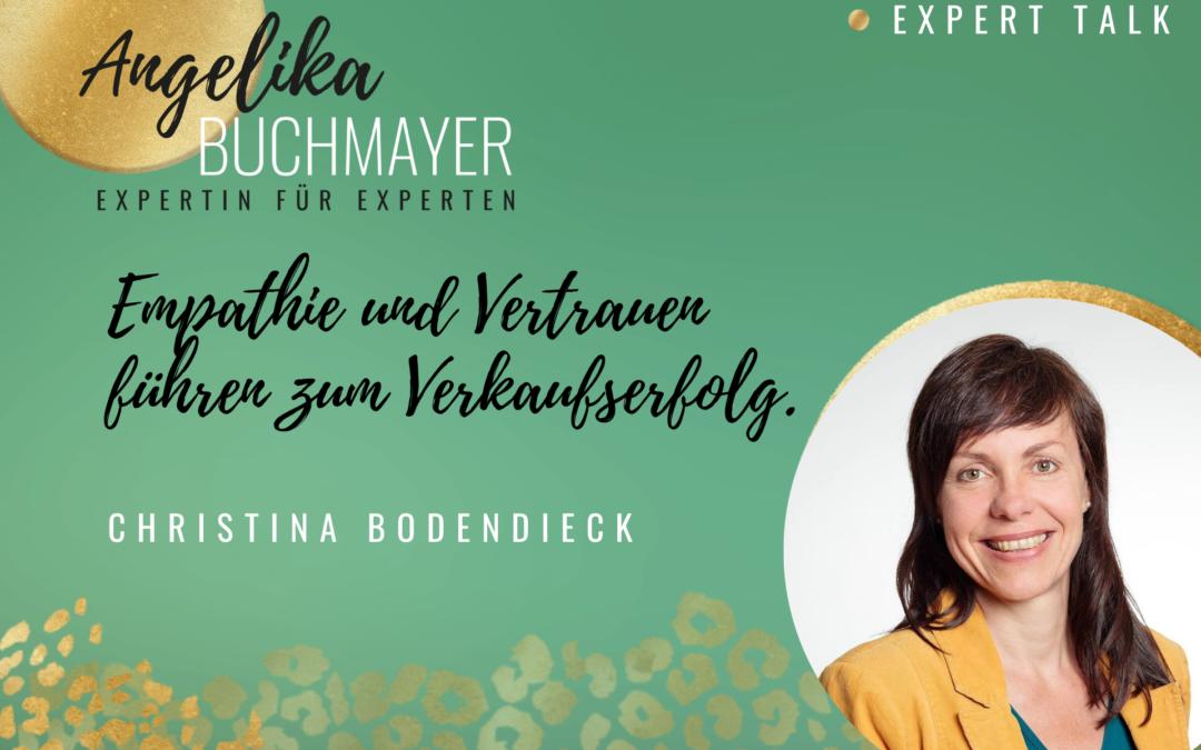 Christina Bodendieck: Empathie und Vertrauen führen zum Verkaufserfolg