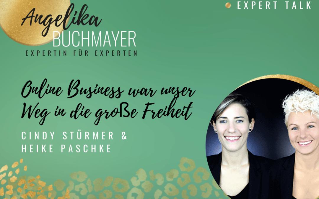 Cindy Stürmer und Heike Paschke: Online Business war unser Weg in die große Freiheit