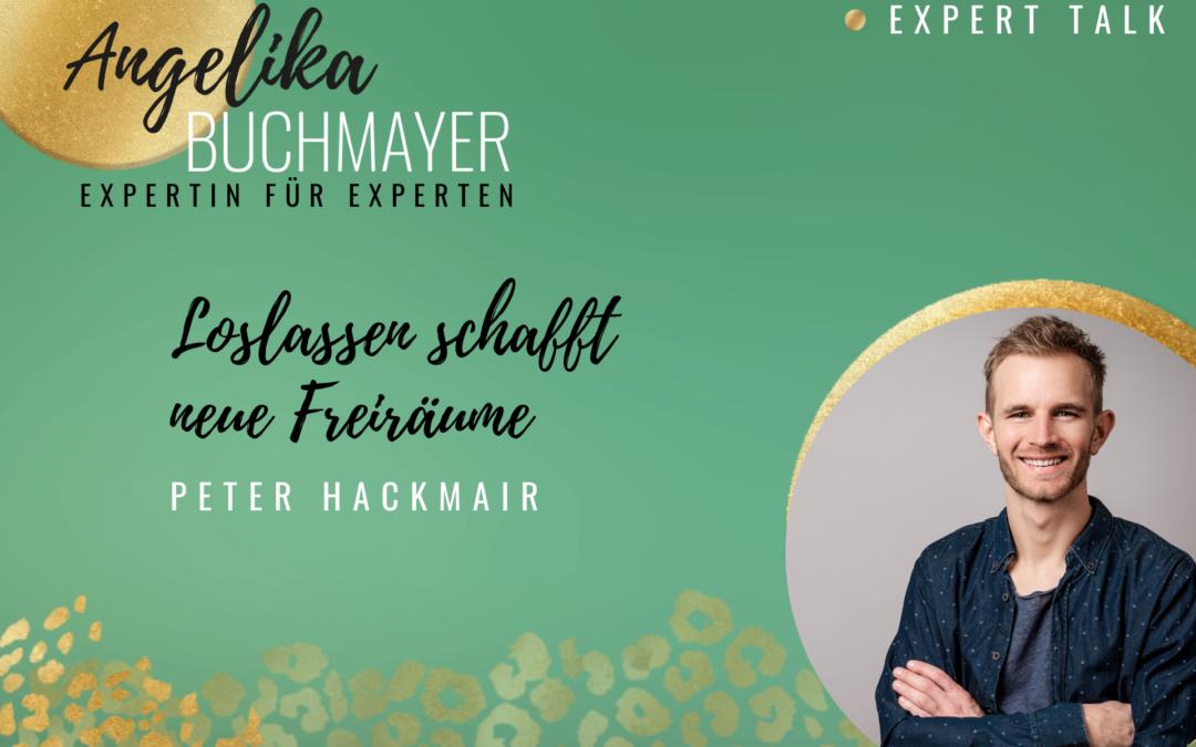 Peter Hackmair: Loslassen schafft neue Freiräume
