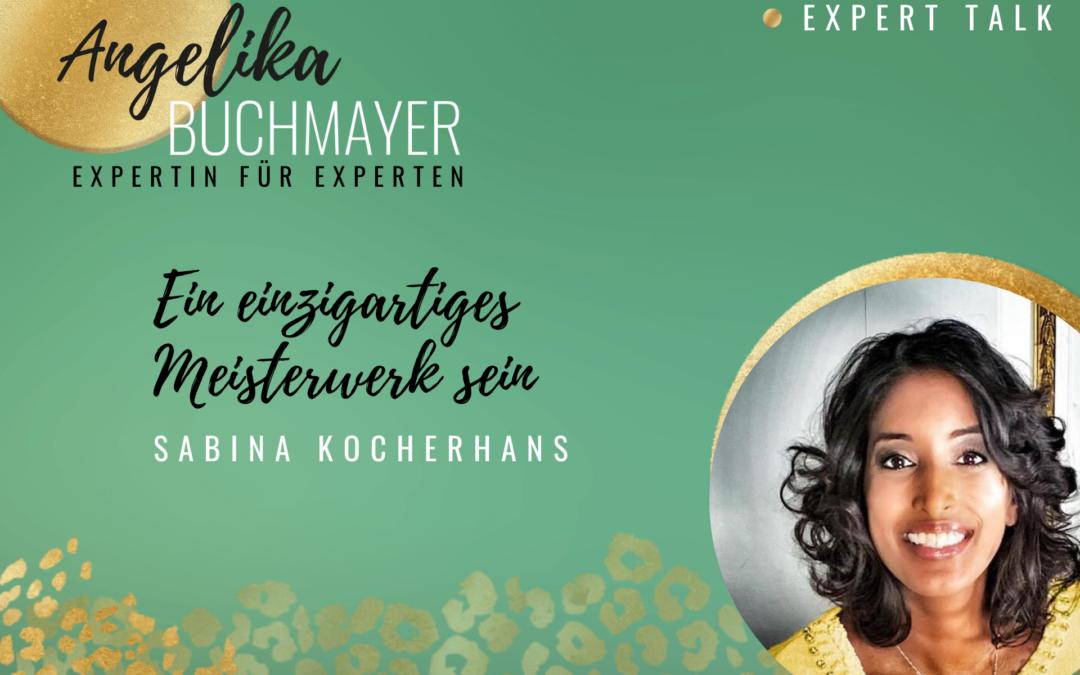 Sabina Kocherhans: Ein einzigartiges Meisterwerk sein