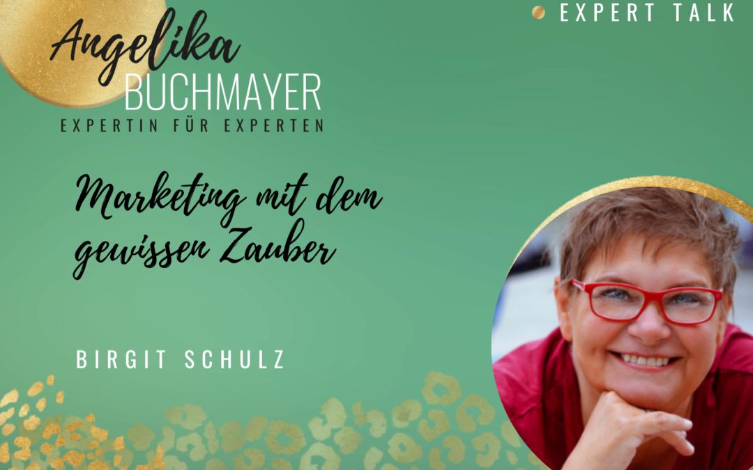 Birgit Schulz: Marketing mit dem gewissen Zauber