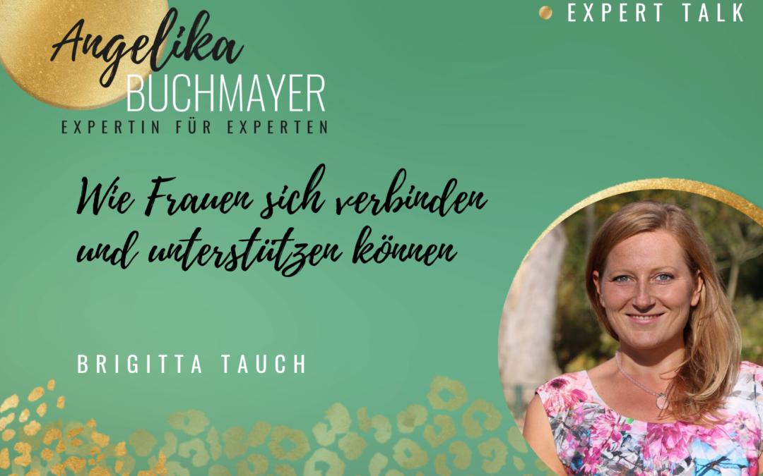 Brigitta Tauch: Wie Frauen sich verbinden und unterstützen können