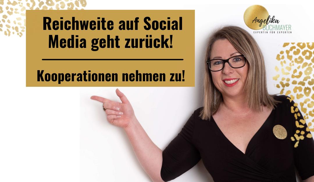 Reichweite auf Social Media geht zurück, tiefgehende Kooperationen wachsen ständig